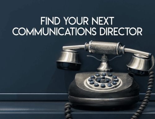 What To Look For In Your Next Marketing or Communications Director