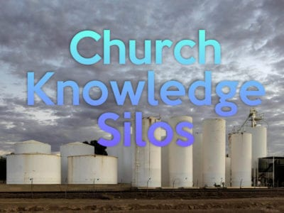 church knowledge silos
