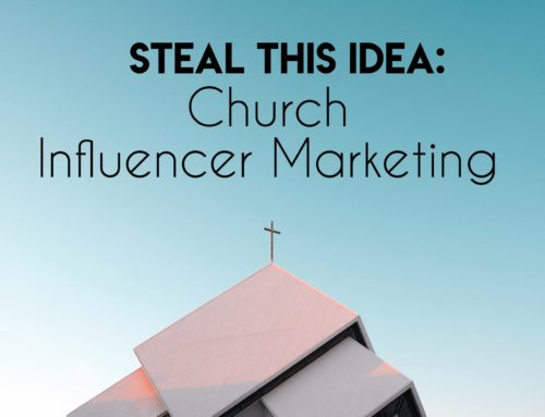 3 Reasons Why Churches Should Be Doing Influencer Marketing And How They Can Do it